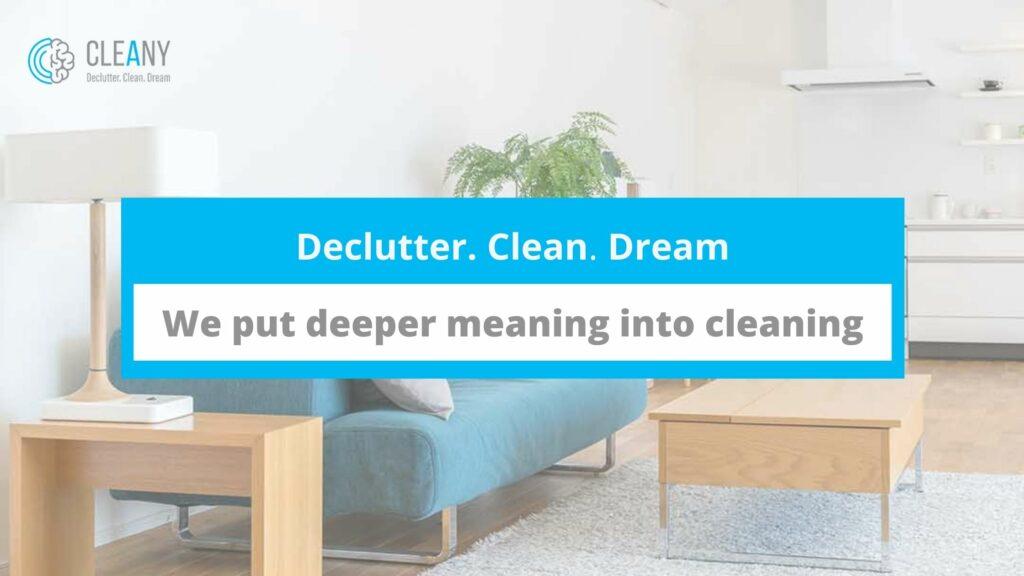 Declutter. Clean. Dream